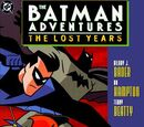Batman Adventures: The Lost Years (Collected) Vol 1 1