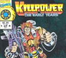 Killpower: The Early Years Vol 1 1