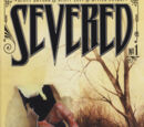 Severed Vol 1