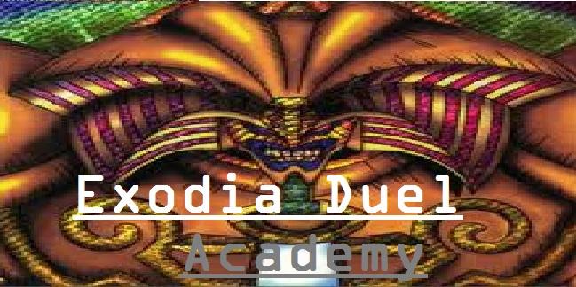 Exodia Duel Academy