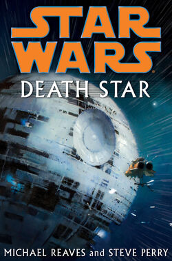 The cover for Steve Perry and Mike Reaves Death Star